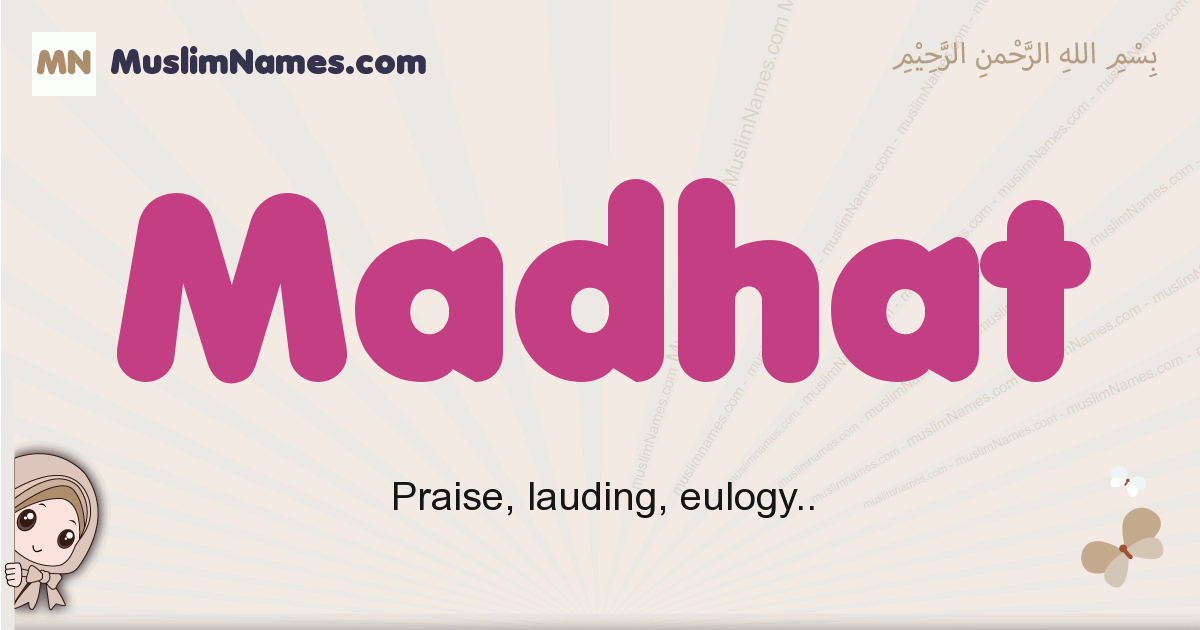 Madhat muslim boys name and meaning, islamic boys name Madhat