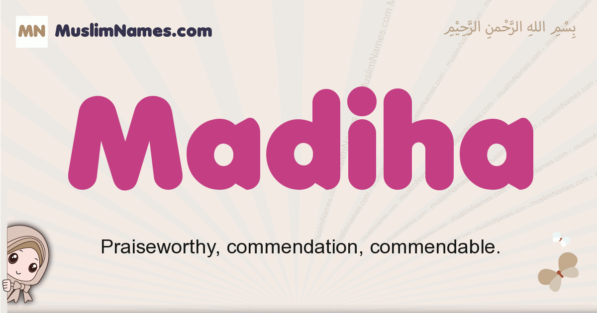 Madiha muslim girls name and meaning, islamic girls name Madiha