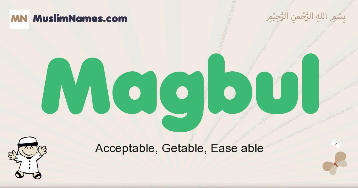 Magbul muslim boys name and meaning, islamic boys name Magbul