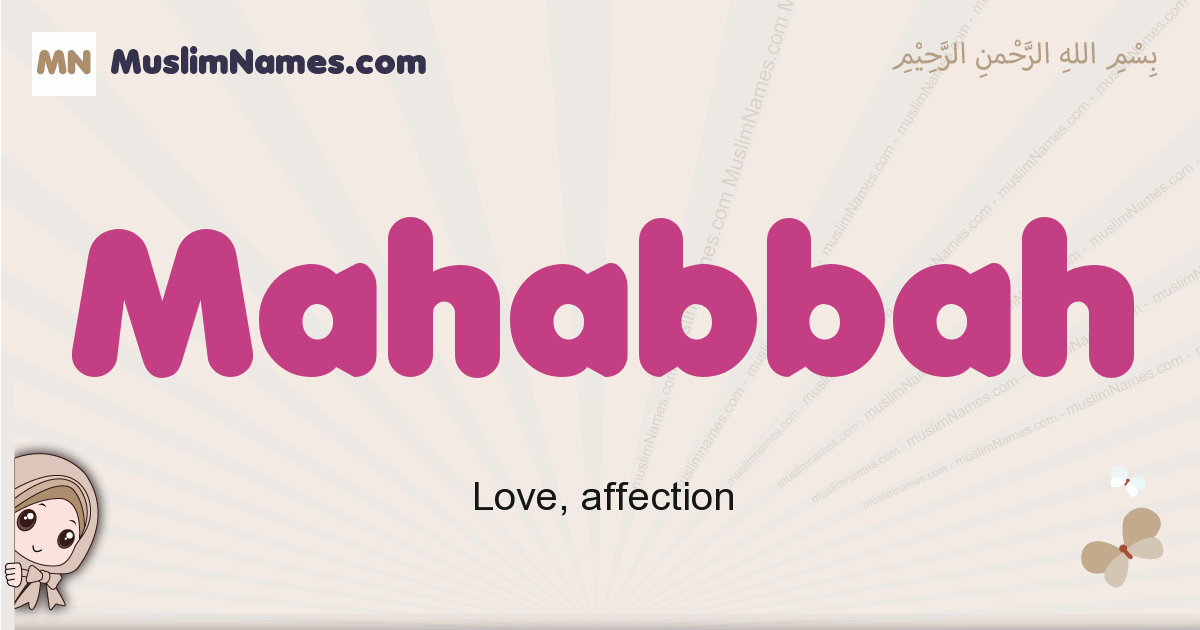 Mahabbah muslim girls name and meaning, islamic girls name Mahabbah