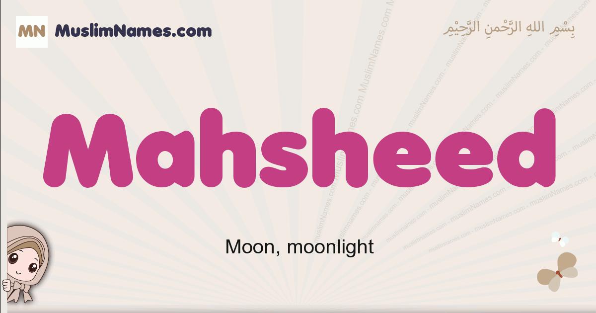Mahsheed muslim girls name and meaning, islamic girls name Mahsheed