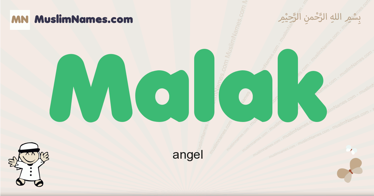 Malak - Meaning of the Muslim baby name Malak