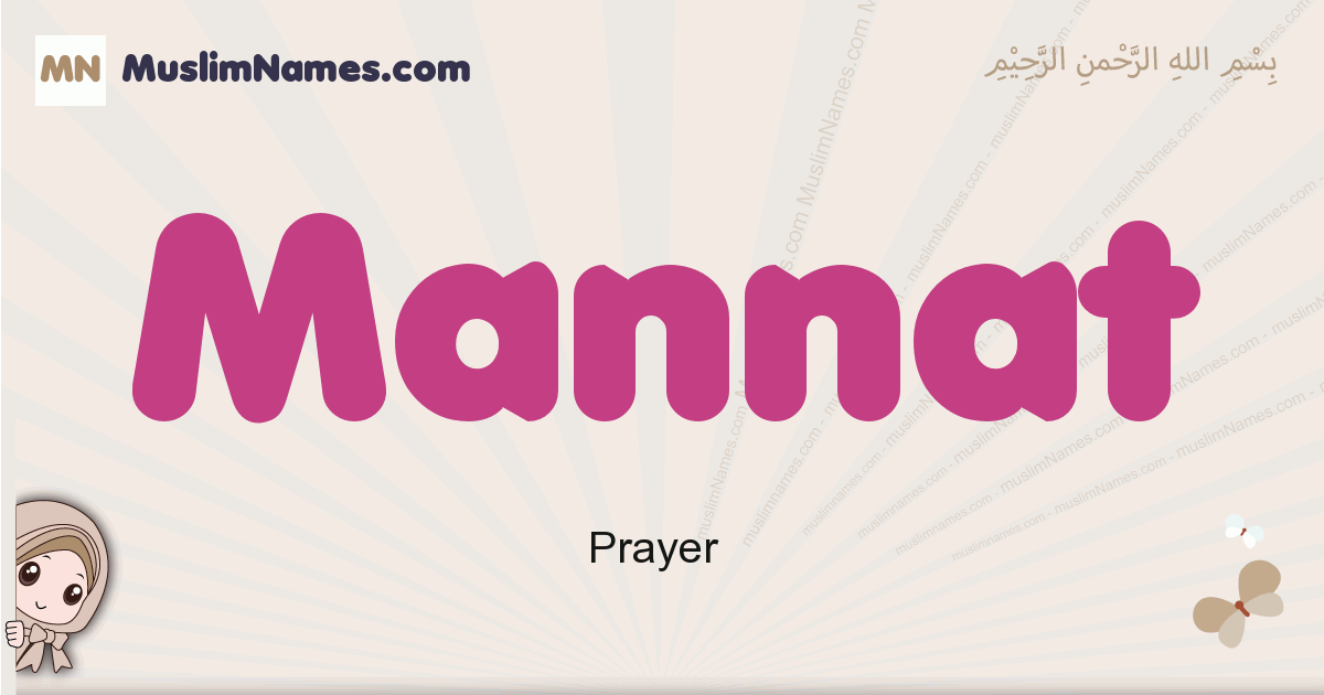 Mannat muslim girls name and meaning, islamic girls name Mannat