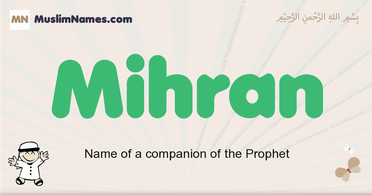Mihran muslim boys name and meaning, islamic boys name Mihran