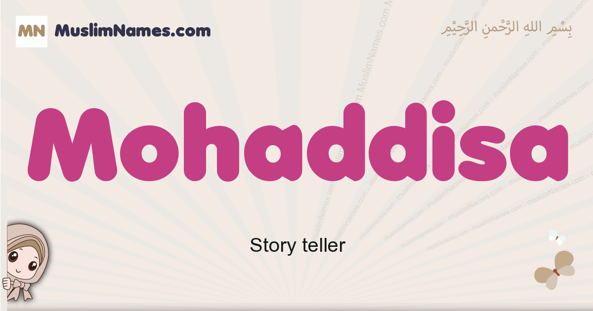 Mohaddisa muslim girls name and meaning, islamic girls name Mohaddisa