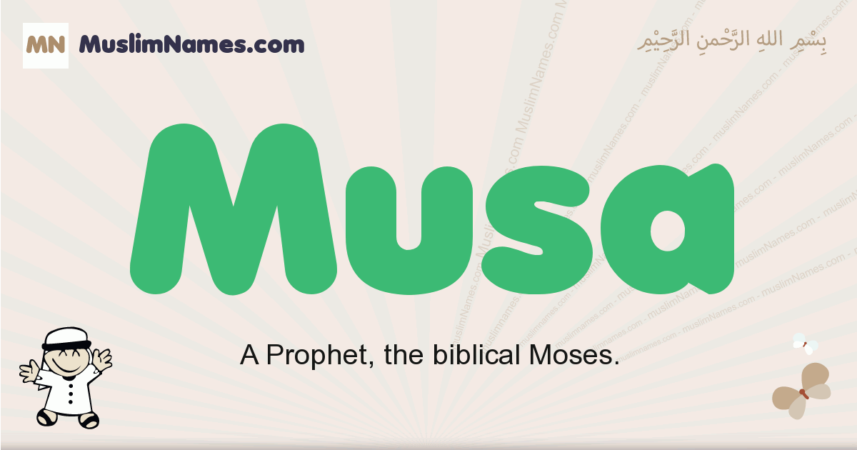 Musa muslim boys name and meaning, islamic boys name Musa