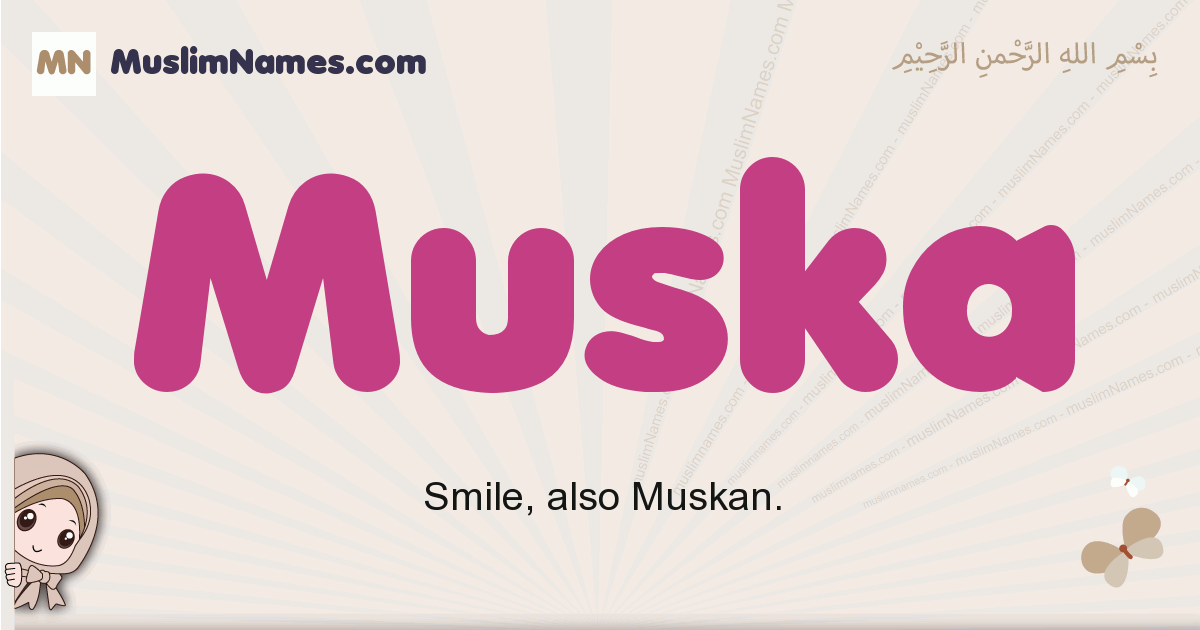 Muska muslim girls name and meaning, islamic girls name Muska