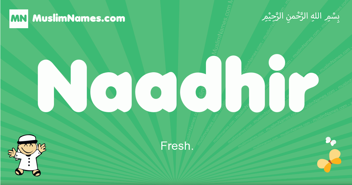 naadhir arabic boys name and meaning, quranic boys name naadhir