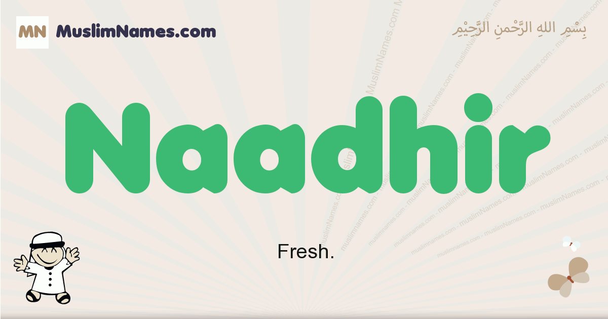 Naadhir muslim boys name and meaning, islamic boys name Naadhir