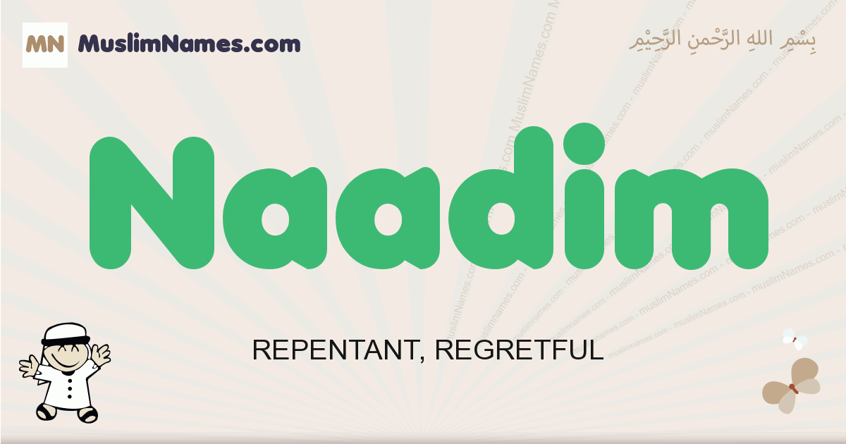 Naadim muslim boys name and meaning, islamic boys name Naadim