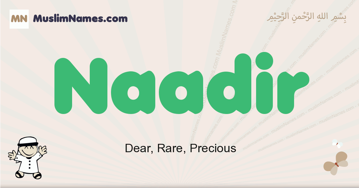Naadir muslim boys name and meaning, islamic boys name Naadir