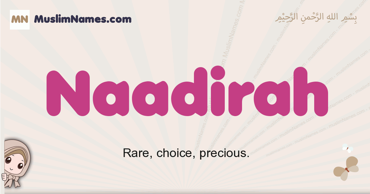 Naadirah muslim girls name and meaning, islamic girls name Naadirah
