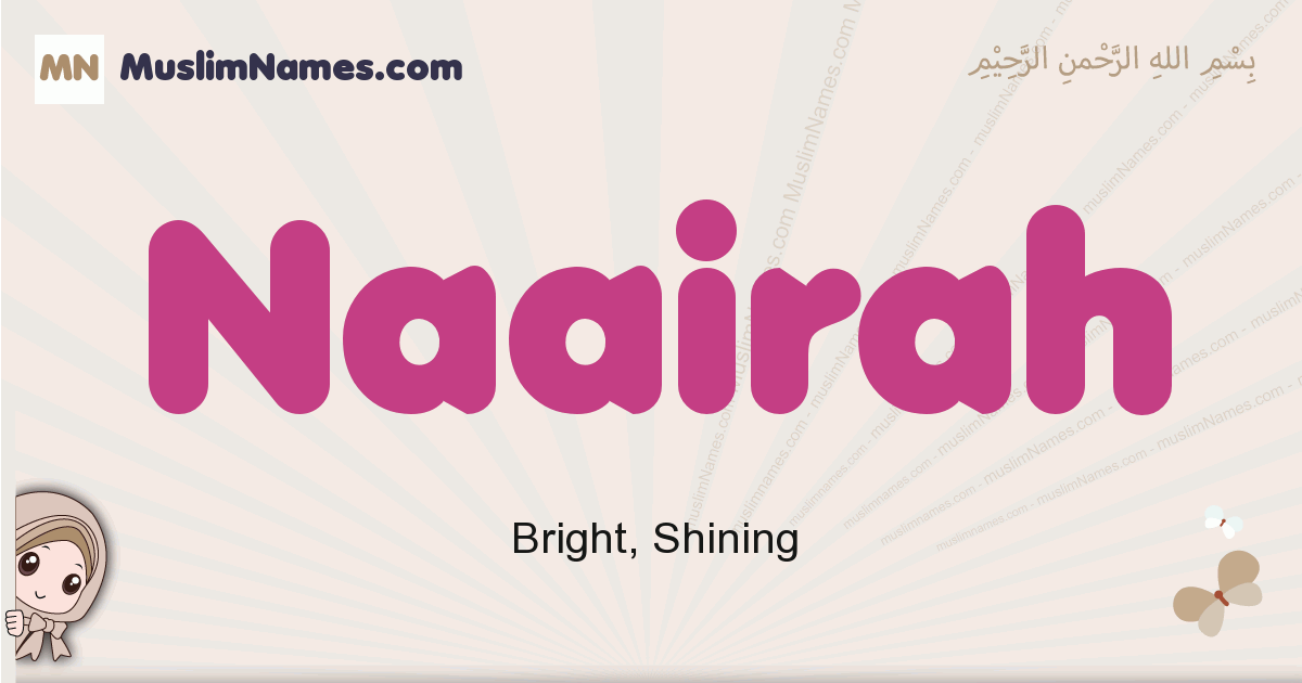 Naairah muslim girls name and meaning, islamic girls name Naairah