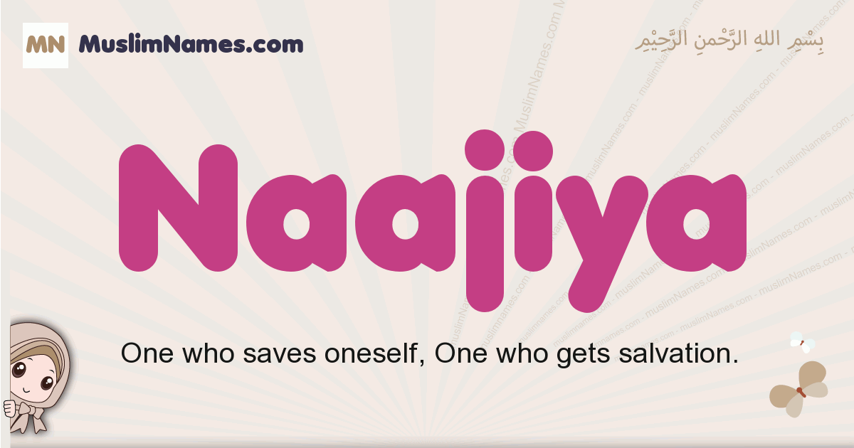 Naajiya muslim girls name and meaning, islamic girls name Naajiya