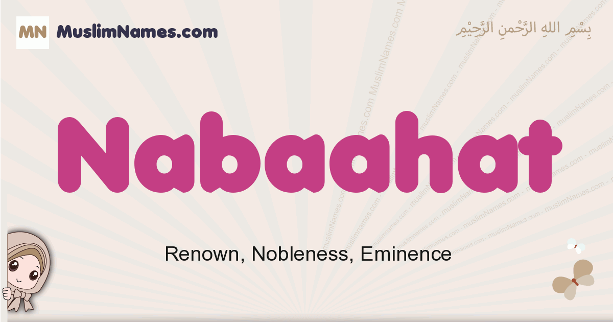 Nabaahat muslim girls name and meaning, islamic girls name Nabaahat