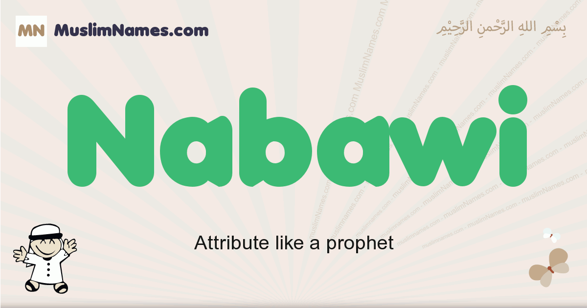 Nabawi muslim boys name and meaning, islamic boys name Nabawi