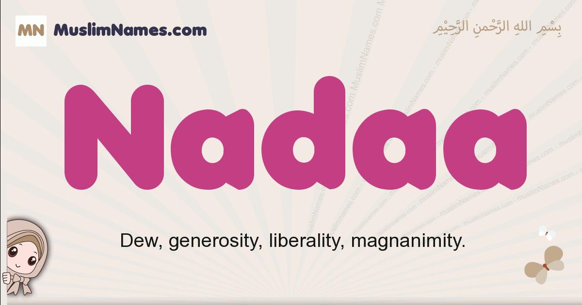 Nadaa muslim girls name and meaning, islamic girls name Nadaa