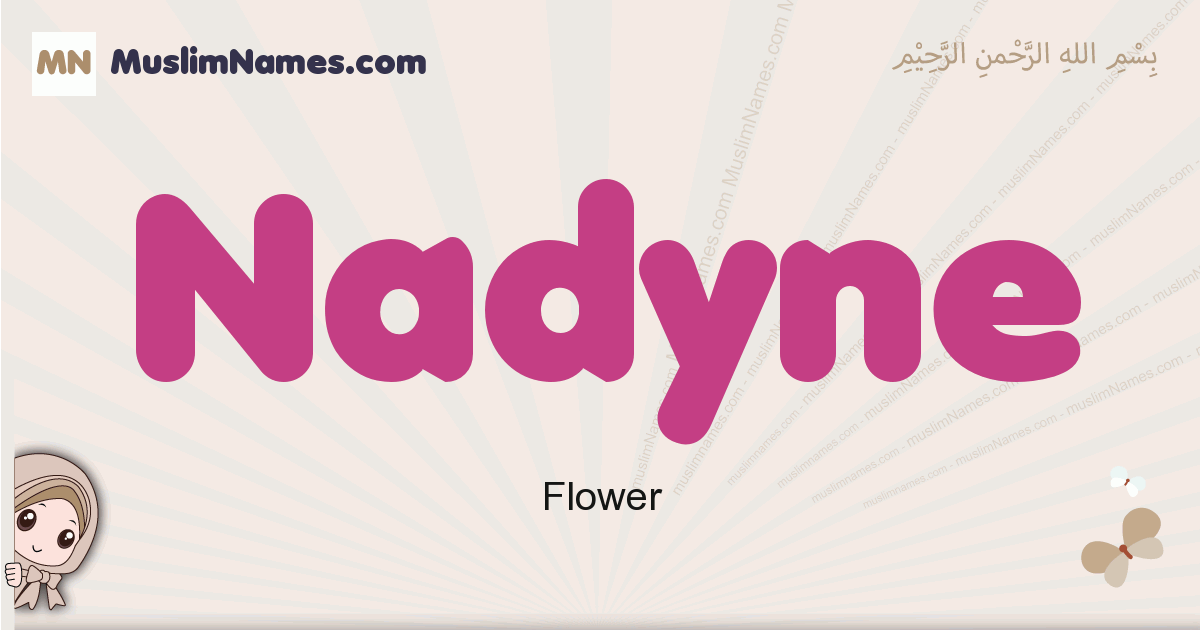 Nadyne muslim girls name and meaning, islamic girls name Nadyne