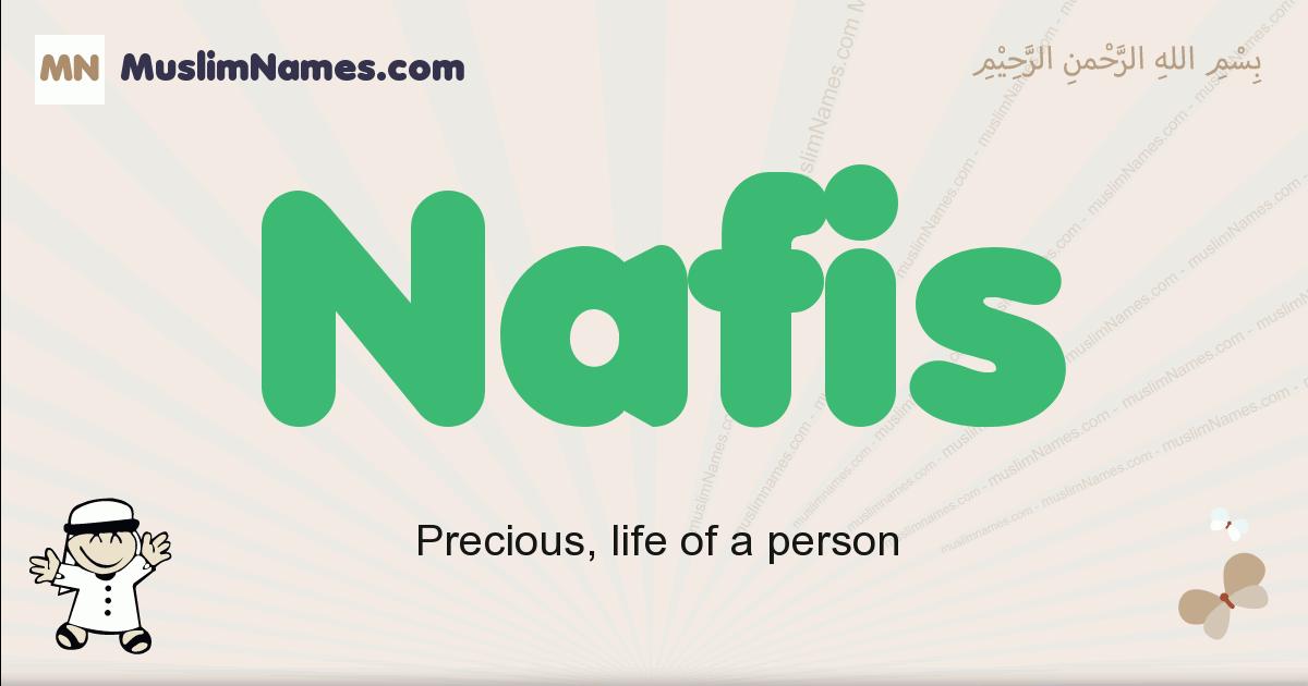 Nafis muslim boys name and meaning, islamic boys name Nafis