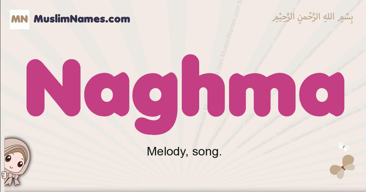 Naghma muslim girls name and meaning, islamic girls name Naghma