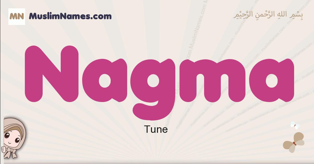Nagma muslim girls name and meaning, islamic girls name Nagma