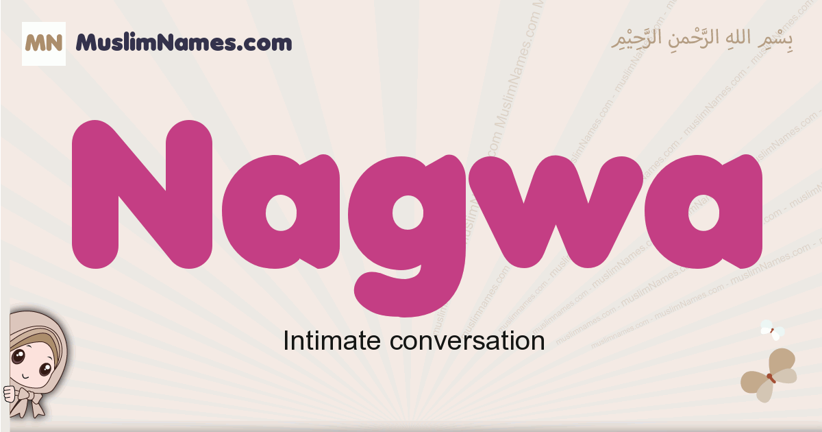 Nagwa muslim girls name and meaning, islamic girls name Nagwa