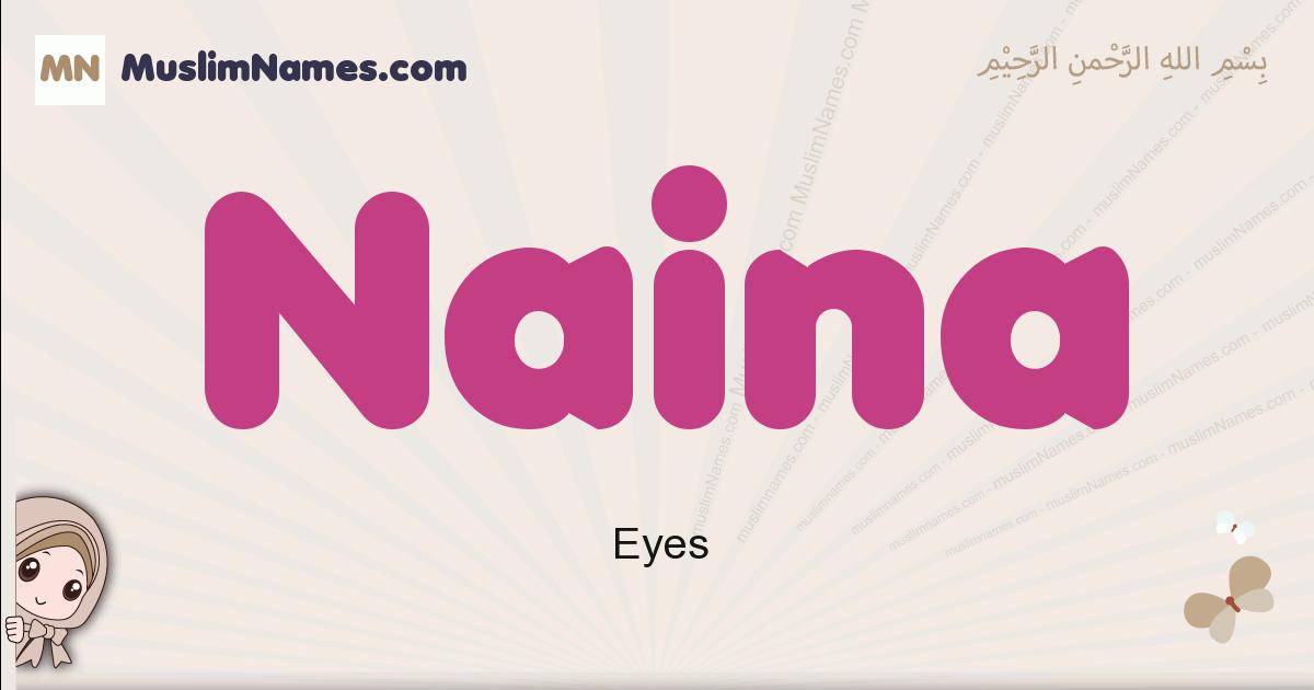 Naina muslim girls name and meaning, islamic girls name Naina