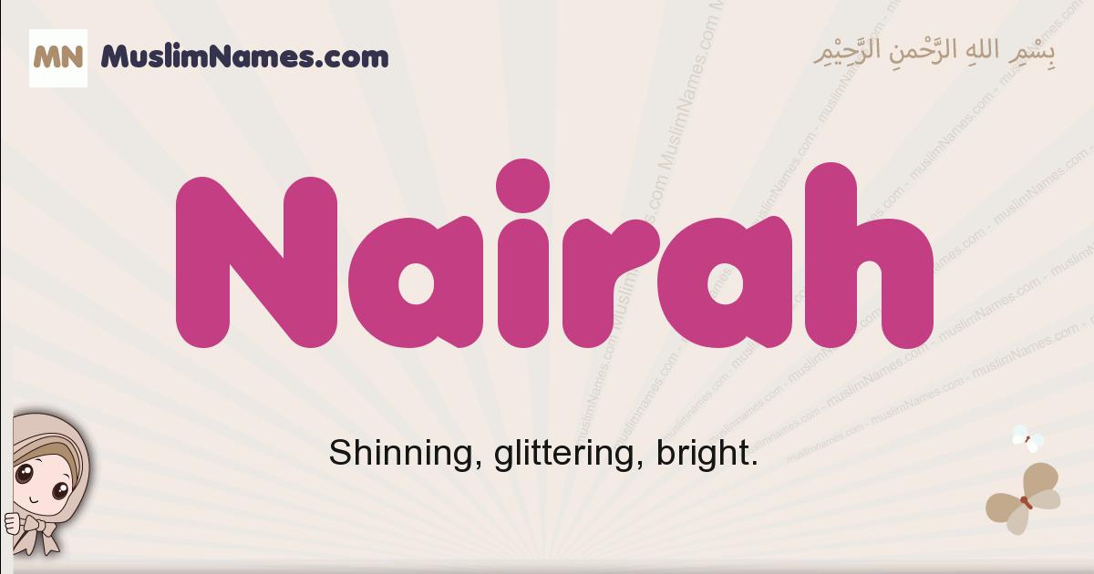 Nairah muslim girls name and meaning, islamic girls name Nairah