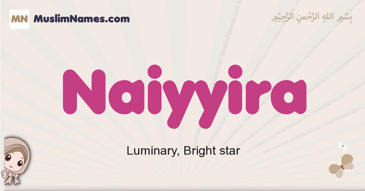 Naiyyira muslim girls name and meaning, islamic girls name Naiyyira