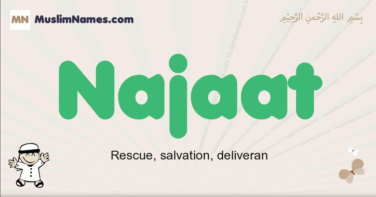 Najaat muslim boys name and meaning, islamic boys name Najaat
