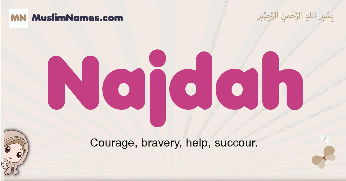 Najdah muslim girls name and meaning, islamic girls name Najdah