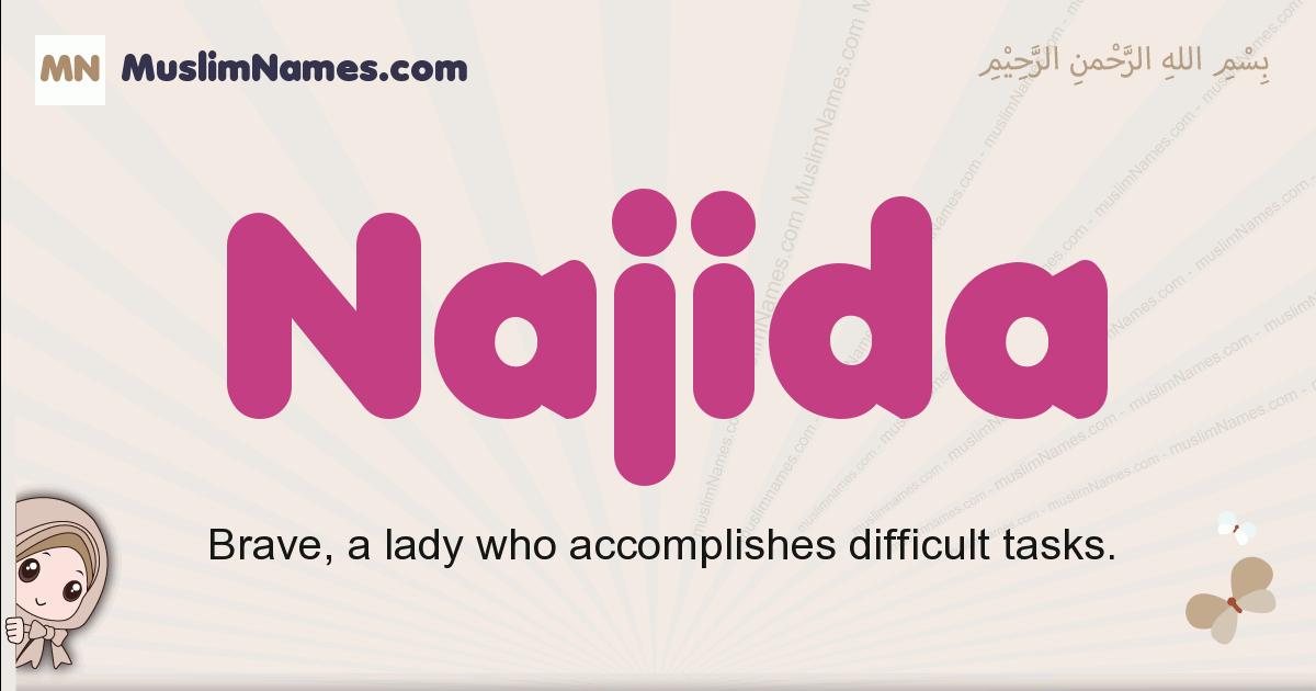 Najida muslim girls name and meaning, islamic girls name Najida