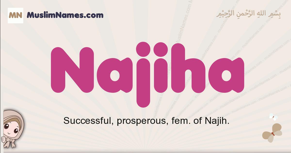 Najiha muslim girls name and meaning, islamic girls name Najiha