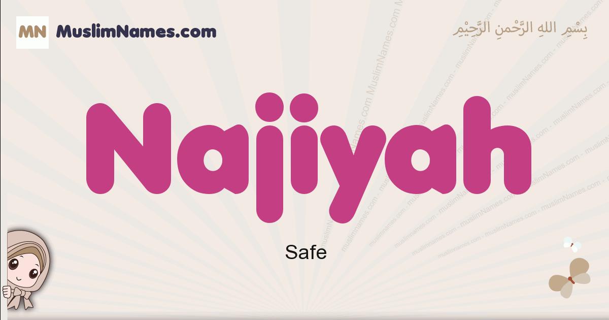 Najiyah muslim girls name and meaning, islamic girls name Najiyah
