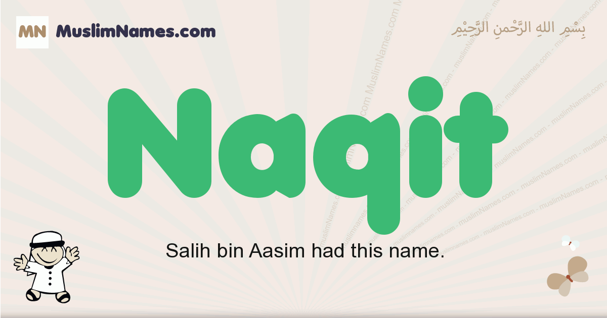 Naqit muslim boys name and meaning, islamic boys name Naqit