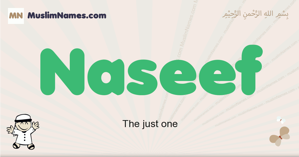 Naseef muslim boys name and meaning, islamic boys name Naseef