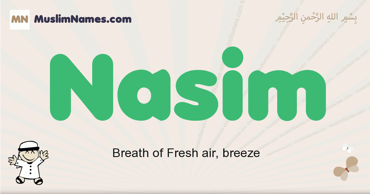 Nasim muslim boys name and meaning, islamic boys name Nasim