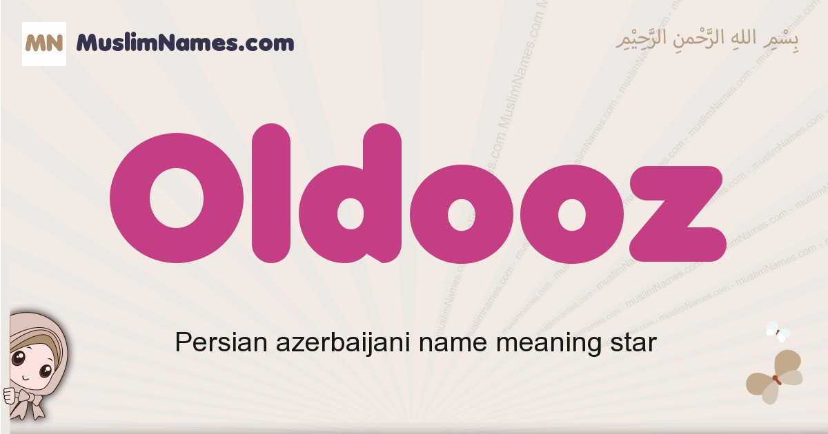 Oldooz muslim girls name and meaning, islamic girls name Oldooz