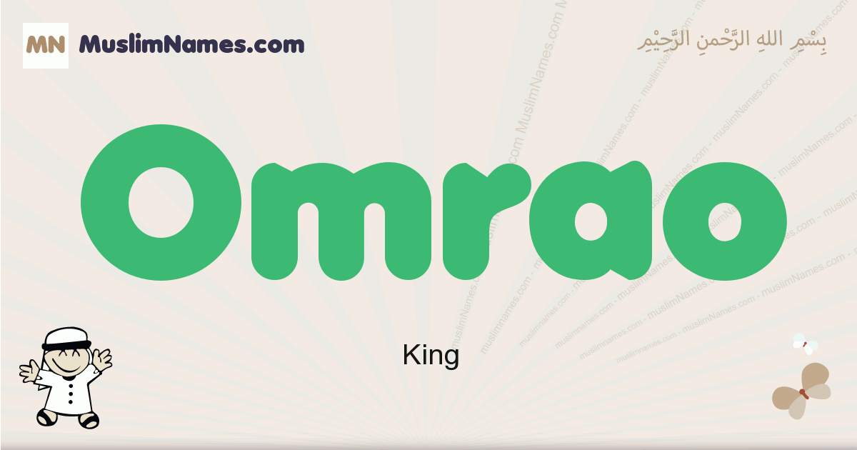 Omrao muslim boys name and meaning, islamic boys name Omrao