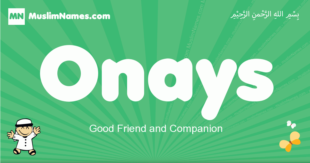 onays arabic boys name and meaning, quranic boys name onays