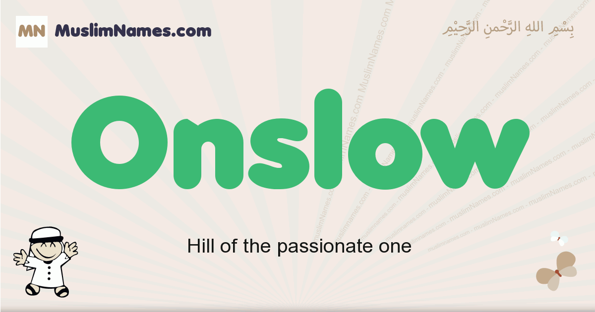 Onslow muslim boys name and meaning, islamic boys name Onslow