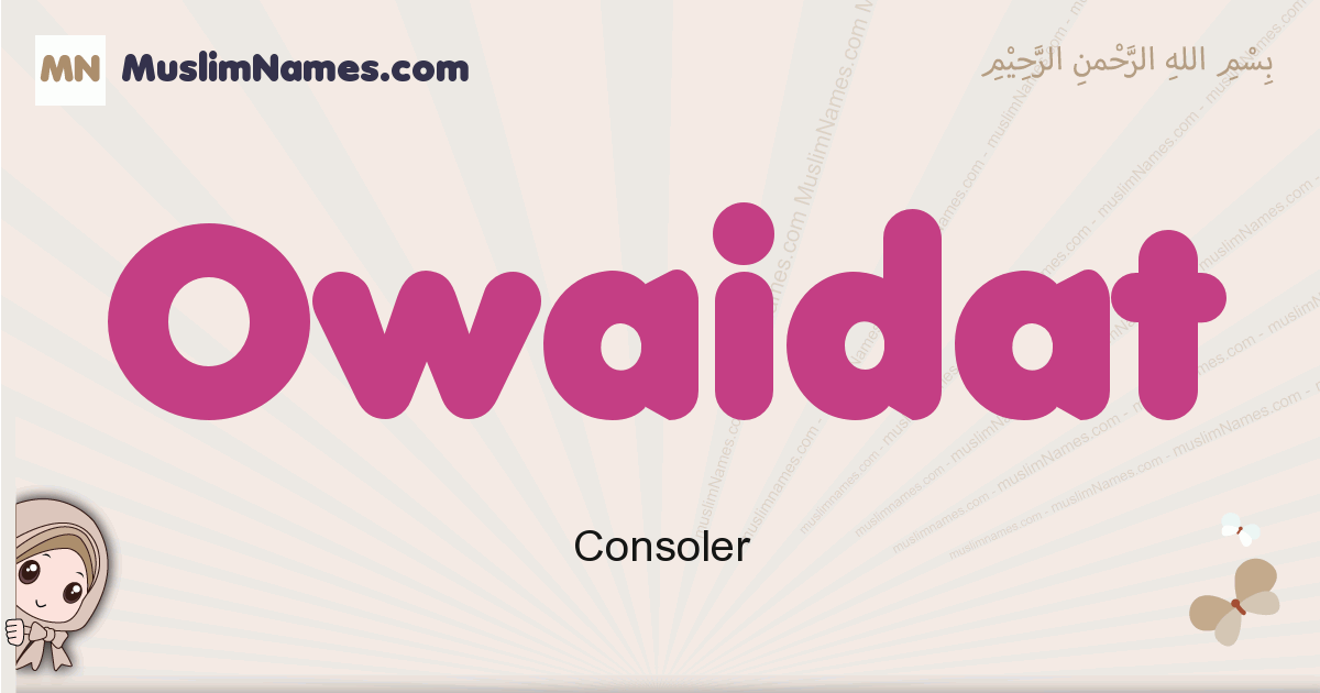 Owaidat muslim girls name and meaning, islamic girls name Owaidat