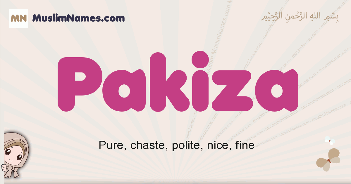 Pakiza muslim girls name and meaning, islamic girls name Pakiza
