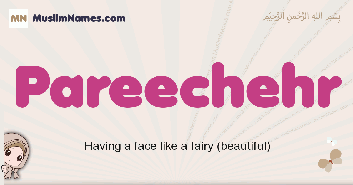 Pareechehr muslim girls name and meaning, islamic girls name Pareechehr