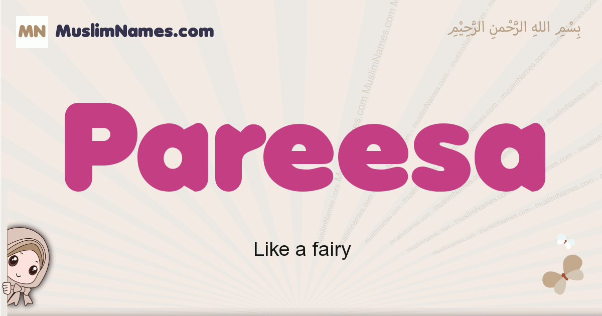 Pareesa muslim girls name and meaning, islamic girls name Pareesa
