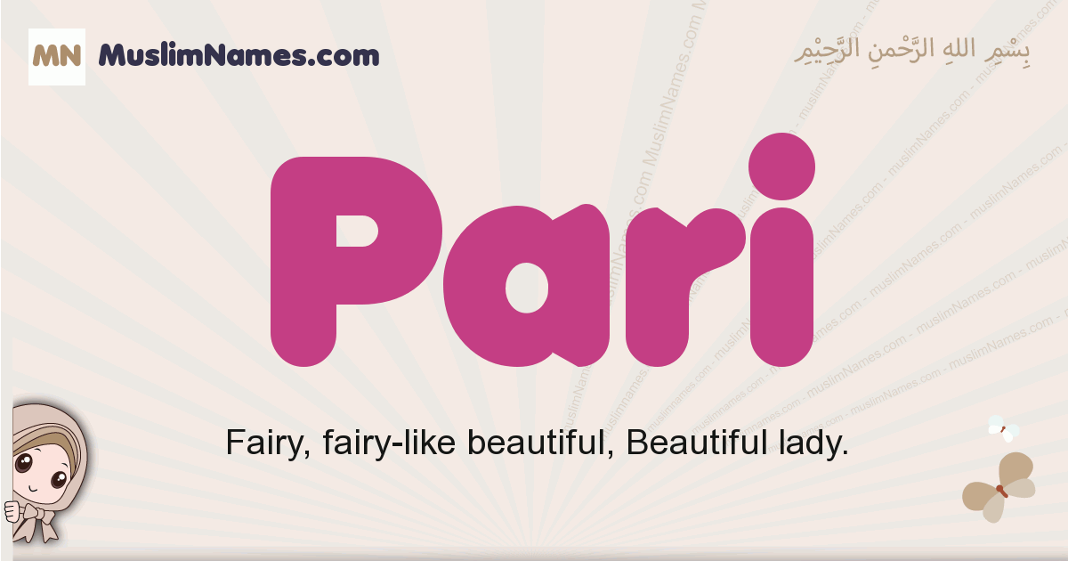 Pari muslim girls name and meaning, islamic girls name Pari