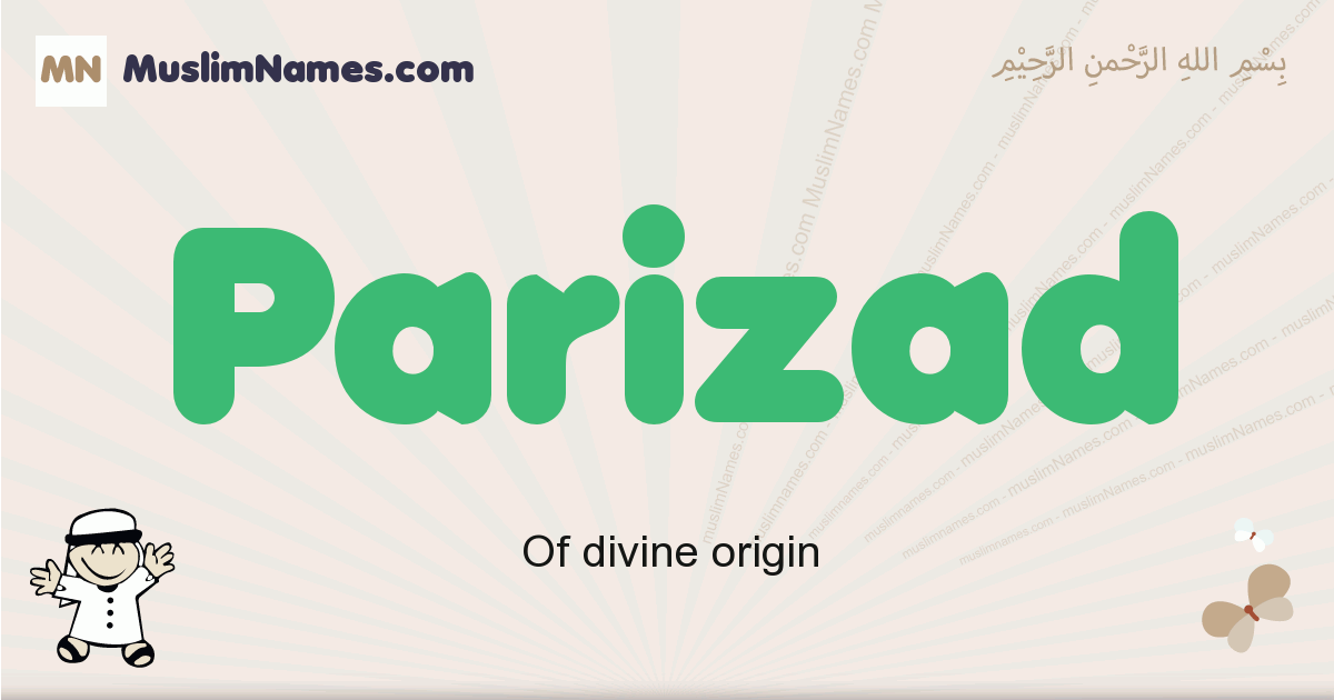 Parizad muslim boys name and meaning, islamic boys name Parizad