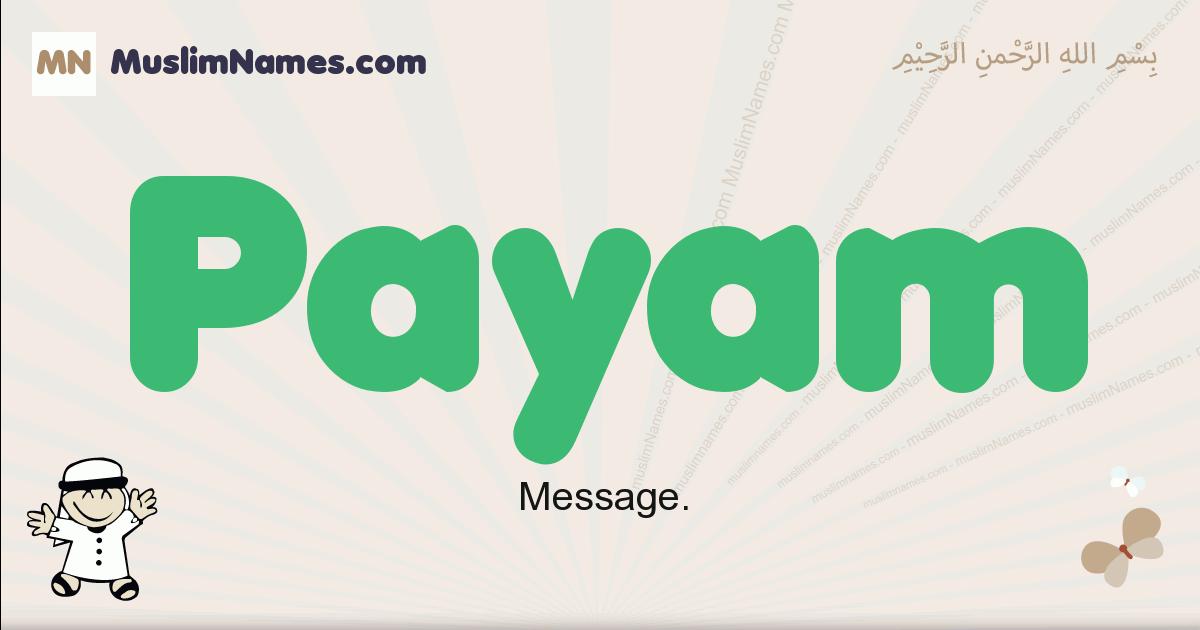 Payam muslim boys name and meaning, islamic boys name Payam