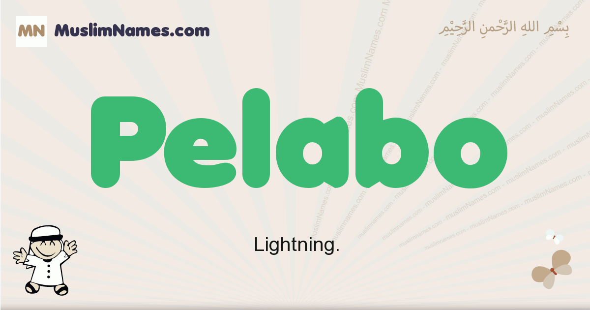 Pelabo muslim boys name and meaning, islamic boys name Pelabo