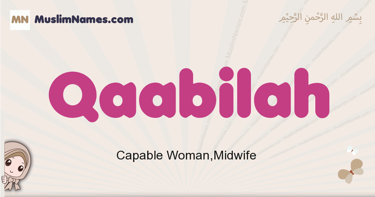 Qaabilah muslim girls name and meaning, islamic girls name Qaabilah